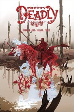 Pretty Deadly No. 6